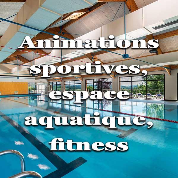 mesures sanitaires animations sportives et espace aquatique chataigneraie